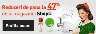 Reduceri de la magazinul Shopu